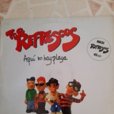 Discos de vinilo: THE REFRESCOS . AQUÍ NO HAY PLAYA. MAXI SINGLE.. Lote 211484071