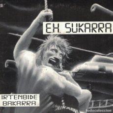 Discos de vinilo: E.H. SUKARRA - ZU GABE / EZ DUZU IKUSTEN (SINGLE ESAPÑOL, ESAN OZENKI RECORDS 1993). Lote 211487662