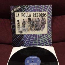 Discos de vinilo: LA POLLA RECORDS - EN DIRECTO LP. Lote 211490794