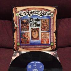Discos de vinilo: LA POLLA RECORDS - DONDE SE HABLA LP. Lote 211493832