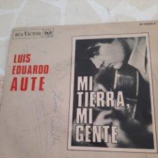 Discos de vinilo: LUIS EDUARDO AUTE. MI TIERRA, MI GENTE.. Lote 211499150