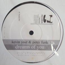 Discos de vinilo: MAXI / KEVIN YOST & PETER FUNK / DREAMS OF YOU / 1999 USA. Lote 211501902