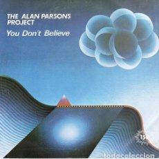 Discos de vinilo: ALAN PARSONS PROJECT, YOU DON'T BELIEVE - SINGLE PROMO SPAIN 1983. Lote 211503960