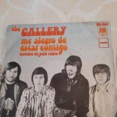 Discos de vinilo: THE GALLERY. ME ALEGRO DE ESTAR CONTIGO.. Lote 211508410