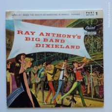 Discos de vinilo: RAY ANTHONY'S BIG BAND DIXIELAND – RAY ANTHONY'S BIG BAND DIXIELAND (PART 1) DENAMARK 1956. Lote 211509311