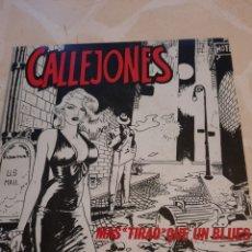 Discos de vinilo: CALLEJONES. MÁS TIRAO QUE UN BLUES.. Lote 211511305