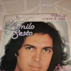 Discos de vinilo: CAMILO SESTO. VIVIR ASÍ ES MORIR DE AMOR.. Lote 211511759
