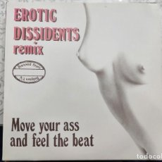 "Discos de vinilo: EROTIC DISSIDENTS - MOVE YOUR ASS AND FEEL THE BEAT (REMIX) (12"")1988.YAS FLI.REC. YF 001.COMO NUEVO. Lote 211515550"