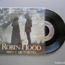 Discos de vinilo: BRYAN ADAMS – (EVERYTHING I DO) I DO IT FOR YOU SINGLE 1991 VG++/VG++ BSO ROBIN HOOD. Lote 211524059