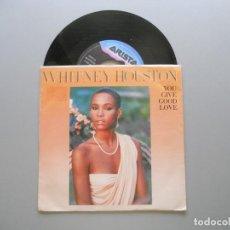 Discos de vinilo: WHITNEY HOUSTON – YOU GIVE GOOD LOVE SINGLE 1985 VG++/VG++. Lote 211525312