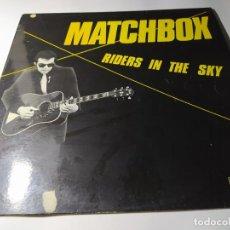 Discos de vinilo: LP - MATCHBOX – RIDERS IN THE SKY -15.2145/9 (VG+ / VG+) SPAIN 1982. Lote 211527111