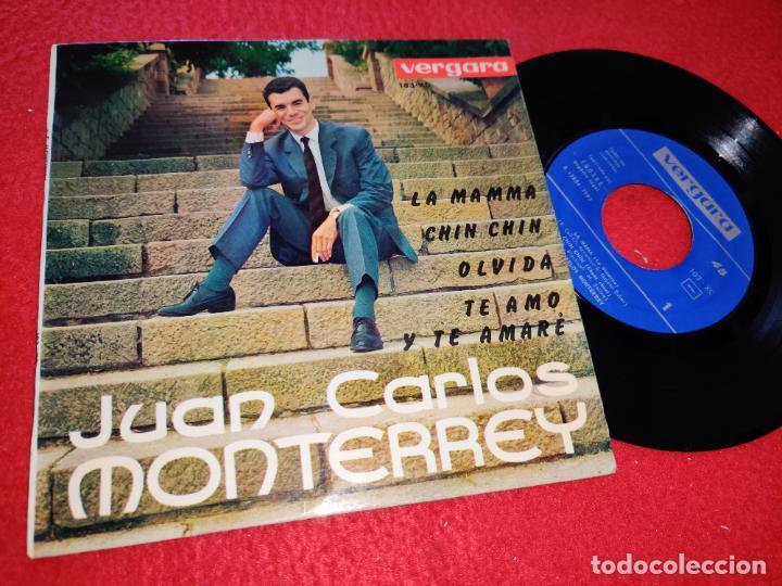 JUAN CARLOS MONTERREY LA MAMMA/CHIN CHIN/OLVIDA/TE AMO Y TE AMARE EP 1962 VERGARA (Música - Discos de Vinilo - EPs - Solistas Españoles de los 50 y 60)