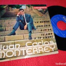 Discos de vinilo: JUAN CARLOS MONTERREY LA MAMMA/CHIN CHIN/OLVIDA/TE AMO Y TE AMARE EP 1962 VERGARA. Lote 211529589