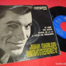 Discos de vinilo: JUAN CARLOS MONTERREY TE VERE/ESE ADIOS/MARIA DE LA O/A VECES ME PREGUNTO EP 1965 VERGARA. Lote 211530099