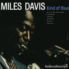 Discos de vinilo: MILES DAVIS - KIND OF BLUE - (VINILO NUEVO). Lote 211538747