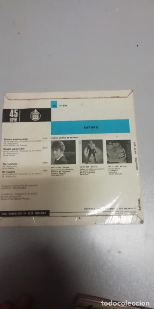 Discos de vinilo: SINGLE RAPHAEL (EP. 1966) ESTUVE ENAMORADO - DESDE AQUEL DIA - NO VUELVA - MI REGALO - Foto 2 - 211556442