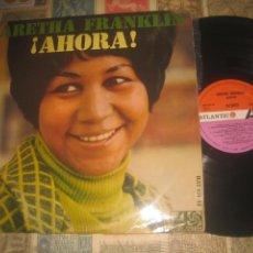 Discos de vinilo: ARETHA FRANKLIN. !AHORA!( . ATLANTIC 1968) OG ESPAÑA. Lote 211557679