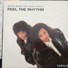 "Discos de vinilo: DEF LA DESH & THE FRESH WITNESS - FEEL THE RHYTHM (12"") 1991.THE BROTHERS ORG 12BORG 25. COMO NUEVO. Lote 211567421"