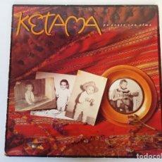 Discos de vinilo: DISCO VINILO, KETAMA, PA GENTE CON ALMA. Lote 211567927