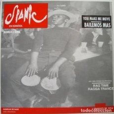 Discos de vinilo: SPANIC - YOU MAKE ME MOVE BAILEMOS MAS - MAXI-SINGLE SPAIN 1992. Lote 211570461