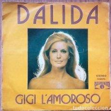 Discos de vinilo: DALIDA - GIGI L'AMOROSO - CANTANDO EN ESPAÑOL - SINGLE SPAIN 1974. Lote 211575650
