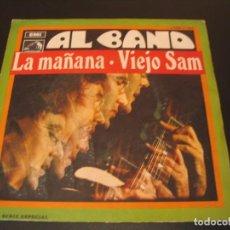 Discos de vinilo: AL BANO SINGLE 45 RPM LA MAÑANA LA VOZ DE SU AMO ESPAÑA 1969. Lote 211576214