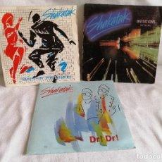 Discos de vinilo: LOTE 3 SINGLES SHAKATAK AÑOS 80 SPAIN EXCELENTE LIQUIDACION VER MAS INFORMACION. Lote 211578137