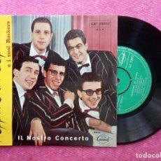 Discos de vinilo: EP PEPPINO DE CAPRI - IL NOSTRO CONCERTO+3 - CAT 23022 - PORTUGAL PRESS (EX-/NM). Lote 211579736