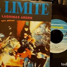 Discos de vinilo: EL LIMITE - LAGRIMAS ARDEN. Lote 211583792