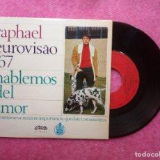 Discos de vinilo: EP RAPHAEL - HABLEMOS DEL AMOR +3 - H 11 117 - PORTUGAL PRESS (EX-/NM) EUROVISION 67. Lote 211591510
