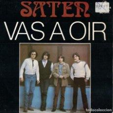 Disques de vinyle: SATEN - VAS A OIR / ME DA IGUAL (SINGLE PROMOCIONAL ESPAÑOL, COLUMBIA 1982). Lote 211594274