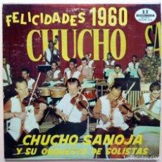 Discos de vinilo: CHUCHO SANOJA Y SU ORQUESTA DE SOLISTAS: FELICIDADES 1960 - LP - DISCOMODA (VENEZUELA) - 1960. Lote 211603216