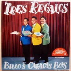 Discos de vinilo: BILLO´S CARACAS BOYS: TRES REGALOS - LP - BILLO (VENEZUELA) - 1961 - MUY BUEN ESTADO (VG+). Lote 211605155