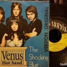 Discos de vinilo: VENUS HOT SAND - THE SHOCKING BLUE. Lote 211607131