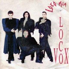 Discos de vinilo: LOCO MIA - LOCO VOX - SINGLE HISPAVOX 1991. Lote 211610745