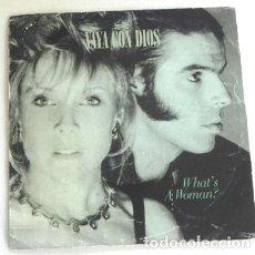Discos de vinilo: VAYA CON DIOS WHAT'S A WOMAN ? FAR GONE NOW - DISCO DE VINILO 45 RPM GRUPO BELGA MÚSICA POP AÑOS 90. Lote 211612272