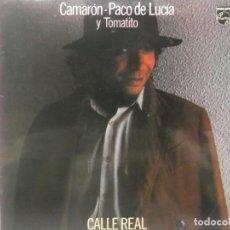 Discos de vinilo: CAMARON DE LA ISLA Y TOMATITO-CALLE REAL-MUY BUEN ESTADO. Lote 211616732