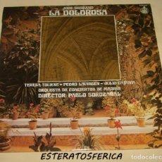 Discos de vinilo: LA DOLOROSA - JOSÉ SERRANO - PABLO SOROZÁBAL - HISPAVOX 1978. Lote 211616871