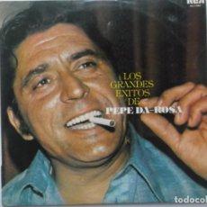 Discos de vinilo: LOS GRANDES EXITOS DE PEPE DA-ROSA. Lote 211618041