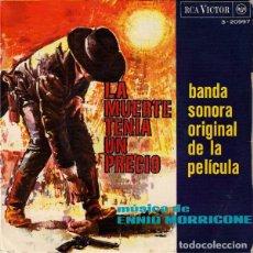 Discos de vinilo: ENNIO MORRICONE - LA MUERTE TENIA UN PRECIO BSO DE LA PELICULA - EP SPAIN 1966. Lote 211624715