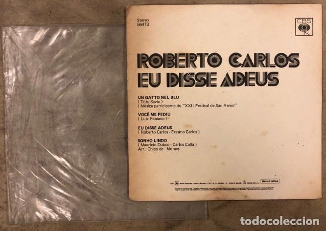 """Discos de vinilo: ROBERTO CARLOS """"EU DISSE ADEUS"""" (CBS 1975). MAXI SINGLE VINILO.CON FUNDA PLÁSTICO. - Foto 3 - 211628927"""