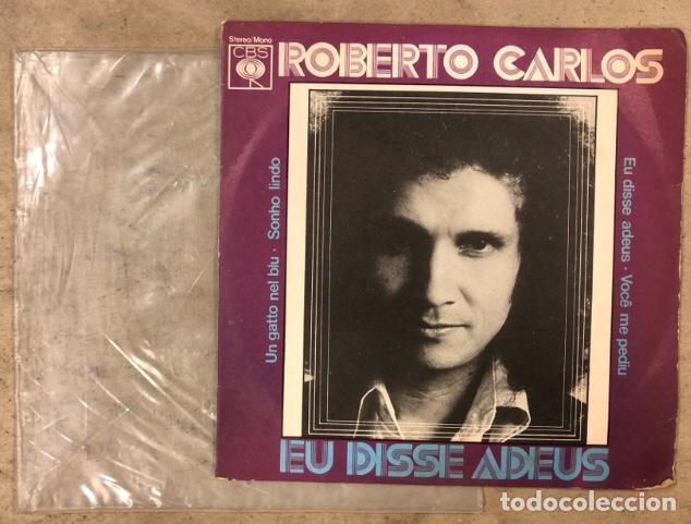 """ROBERTO CARLOS """"EU DISSE ADEUS"""" (CBS 1975). MAXI SINGLE VINILO.CON FUNDA PLÁSTICO. (Música - Discos de Vinilo - Maxi Singles - Grupos y Solistas de latinoamérica)"""