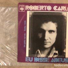"""Discos de vinilo: ROBERTO CARLOS """"EU DISSE ADEUS"""" (CBS 1975). MAXI SINGLE VINILO.CON FUNDA PLÁSTICO.. Lote 211628927"""