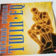 Discos de vinilo: TWIN EQ - TECHNO VOGUE - 1991. Lote 211665298