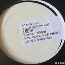 Discos de vinilo: DJ MONTANA - THE BRIDGE IN THE PARK - 2001. Lote 211665355