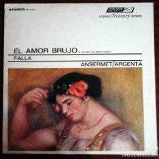 Discos de vinilo: LP MANUEL DE FALLA, ERNEST ANSERMET, ATAÚLFO ARGENTA – EL AMOR BRUJO / EL RETABLO DE MAESE PEDRO. Lote 211691498