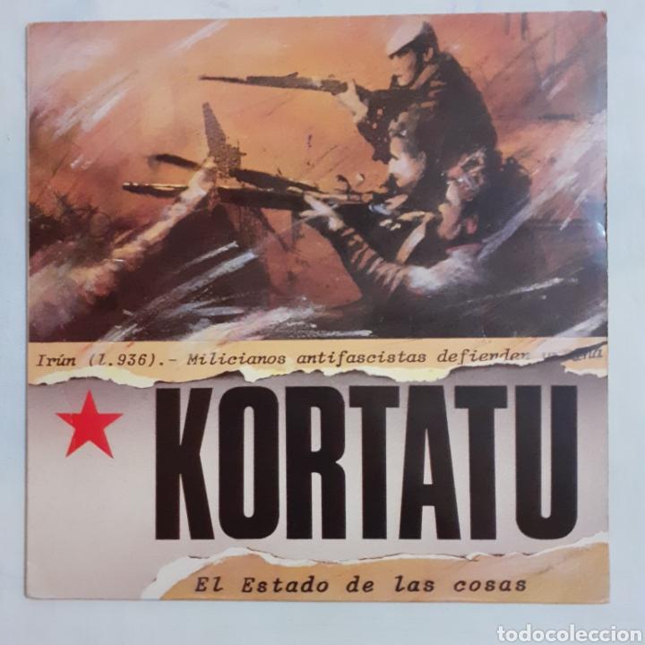 KORTATU. EL ESTADO DE LAS COSAS. S-149. OIHUKA, 1986. REE. O-149. DISCO VG++. CARÁTULA EX. (Música - Discos - LP Vinilo - Punk - Hard Core)