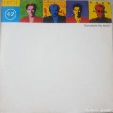 Discos de vinilo: BANDA BRITÁNICA FUNK POP LEVEL 42 - MAXI RUNNING IN THE FAMILY - 1987. Lote 211704178