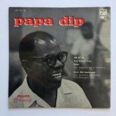 Discos de vinilo: LOUIS ARMSTRONG – PAPA DIP HOLANDA PHILIPS. Lote 211705620