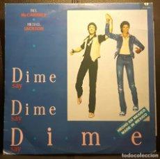 Discos de vinilo: PAUL MCCARTNEY - MICHAEL JACKSON - BEATLES - DIME DIME DIME - MAXISINGLE - MEXICO - RARO -NO CORREOS. Lote 211721384